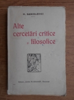 Anticariat: Hipolit Sanielevici - Alte cercetari critice si filosofice