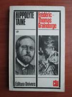 Hippolyte Taine - Frederic Thomas Graindorge