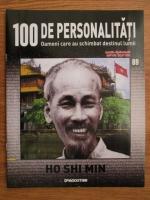 Anticariat: Ho Shi Min (100 de personalitati, Oameni care au schimbat destinul lumii, nr. 89)