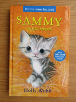 Anticariat: Holly Webb - Sammy, un pisoi sperios