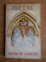 Honore de Balzac - Ducesa de Langeais