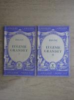 Honore de Balzac - Eugenie Grandet (2 volume)