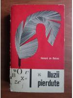 Anticariat: Honore de Balzac - Iluzii pierdute