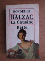 Anticariat: Honore de Balzac - La cousine bette