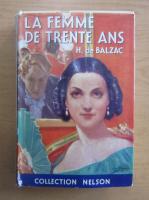 Honore de Balzac - La femme de trente ans
