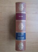Honore de Balzac - La pere Goriot. Eugenie Grandet