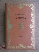 Honore de Balzac - Le lys dans la vallee. La fille aux yeaux d'or
