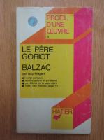 Honore de Balzac - Le pere Goriot