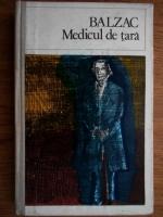 Anticariat: Honore de Balzac - Medicul de tara