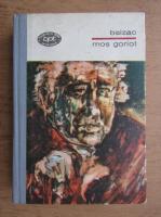 Honore de Balzac - Mos Goriot