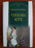 Honore de Balzac - Verisoara Bette (Leda Clasic)