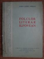 Horia Barbu Oprisan - Folclor literar ilfovean