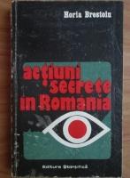 Horia Brestoiu - Actiuni secrete in Romania