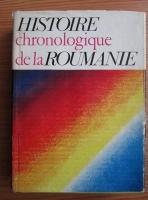 Horia C. Matei - Histoire chronologique de la Roumanie