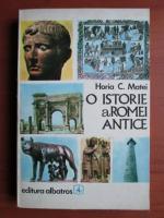 Horia C. Matei - O istorie a Romei antice
