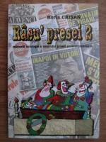 Horia Crisan - Rasu presei (volumul 2)