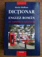 Horia Hulban - Dictionar englez-roman de expresii si locutiuni