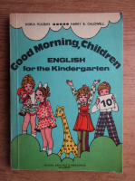 Horia Hulban - Good morning, children. English for the Kindergarted