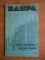 Horia Lovinescu - Ultima cursa