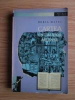 Anticariat: Horia Matei - Cartea, un calator milenar