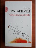 Anticariat: Horia Roman Patapievici - Cerul vazut prin lentila (Top 10+)