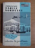 Anticariat: Horia Stancu - Calatorind prin Tarile Nordului