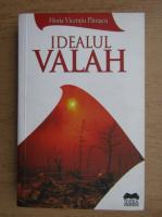 Anticariat: Horia Vicentiu Patrascu - Idealul valah