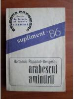 Hortensia Papadat Bengescu - Arabescul amintirii