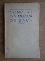 Hortensia Papadat Bengescu - Concert din muzica de Bach (1927, Editie Princeps)