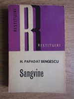 Hortensia Papadat Bengescu - Sangvine
