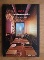 Hot restaurants Bucharest