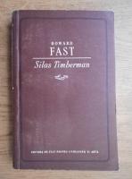 Anticariat: Howard Fast - Silas Timberman