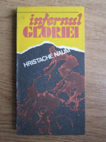 Hristache Naum - Infernul gloriei