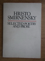 Hristo Smirnensky - Selected poetry and prose