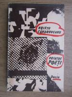 Hristu Candroveanu - Printre poeti