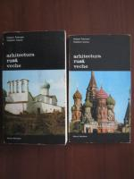 Hubert Faensen, Vladimir Ivanov - Arhitectura rusa veche (2 volume)