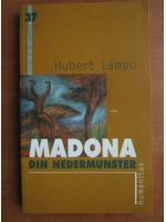 Anticariat: Hubert Lampo - Madona din Nedermunster