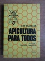 Hugo Muxfeldt - Apicultura para todos