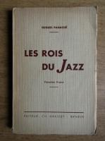 Hugues Panassie - Les rois du jass