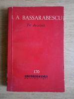 I. A. Bassarabescu - Pe drezina