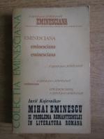 Anticariat: I. A. Kojevnikov - Mihai Eminescu si problema romantismului in literatura romana