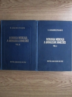 I. Adamesteanu - Patologia medicala a animalelor domestice (2 volume)