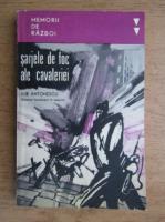 I. Antonescu - Sarjele de foc ale cavaleriei