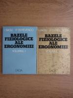 I. Baciu - Bazele fiziologice ale ergonomiei (volumele 1 si 2)