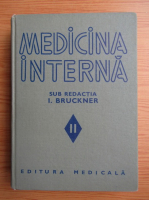 Anticariat: I. Bruckner - Medicina interna (volumul 2)