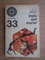 Anticariat: I. C. Butnaru - Triplu salt mortal