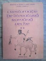 I. C. Chitimia, Stela Toma - Crestomatie de literatura romana veche (volumul 2)
