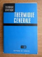 Anticariat: I. Chvetz - Thermique generale