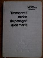 I. Cristea - Transportul aerian de pasageri si de marfa