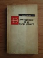 Anticariat: I. D. Amusin - Manuscrisele de la Marea Moarta